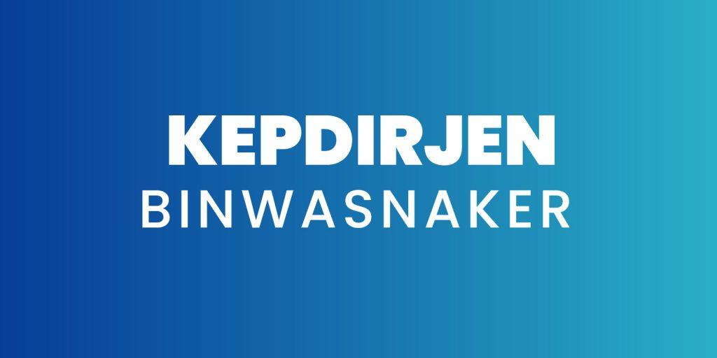KEPDIRJEN-BINWASNAKER